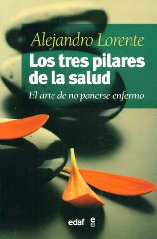 1370297486_515679773_1-Fotos-de--Los-tres-pilares-de-la-salud-Alejandro-Lorente