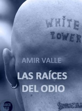 Las_raices_del_odio_novela_espa_C3_B1a_amirvalle